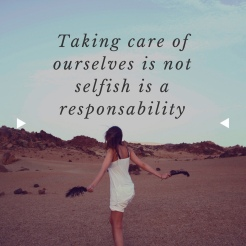 takng care of ourselves